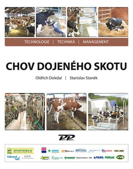 Kniha CHOV DOJENÉHO SKOTU II – Doc. Ing. Oldřich Doležal, DrSc, Ing, Stanislav Staněk, Ph.