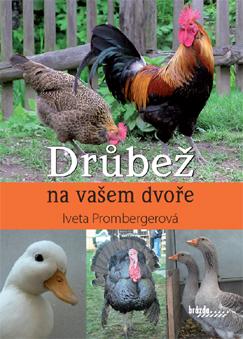 Kniha DRŮBEŽ NA VAŠEM DVOŘE – Iveta Prombergerová